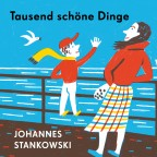 Albumcover: Johannes Stankowski - Tausend schöne Dinge