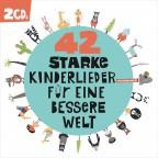 Albumcover: Ich & Herr Meyer - 42 starke Kinderlieder für eine bessere Welt