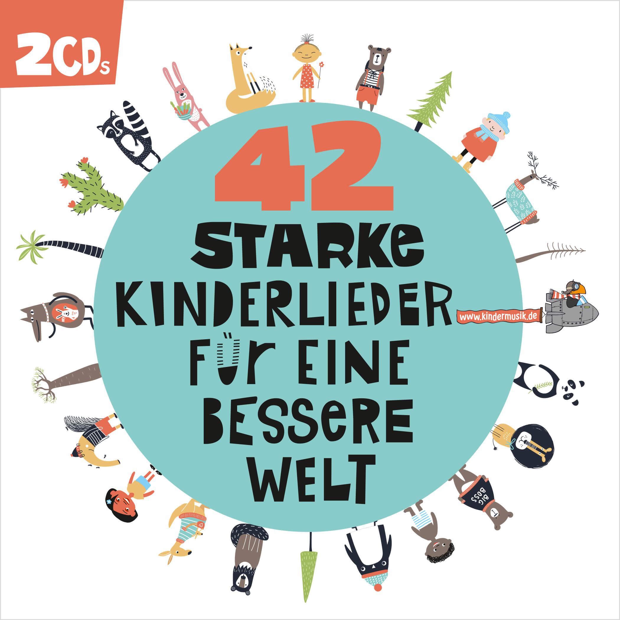 CD Cover 42 starke Kinderlieder für eine bessere Welt