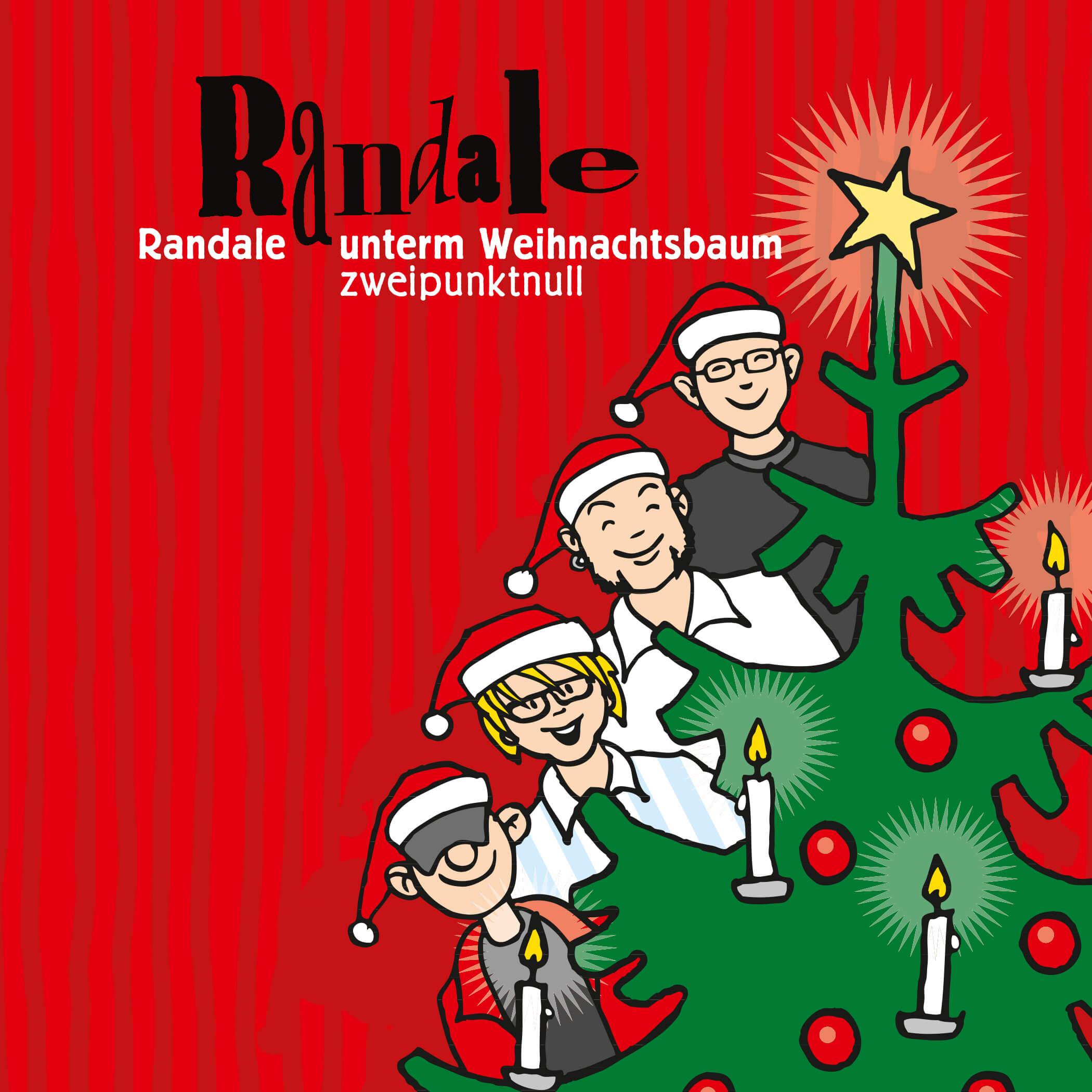 Cover der CD »Randale unterm Weihnachtsbaum zweipunktnull«